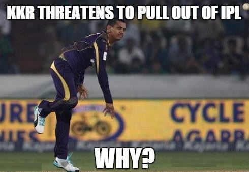 KKR May Pull Out from IPL 8 2015 If Narine Not Allowed to Play
