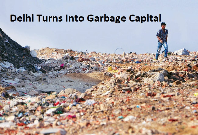 Delhi Turns Into Garbage Capital