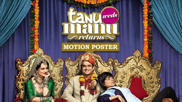 Tanu Weds Manu Returns Exclusive First Motion Poster