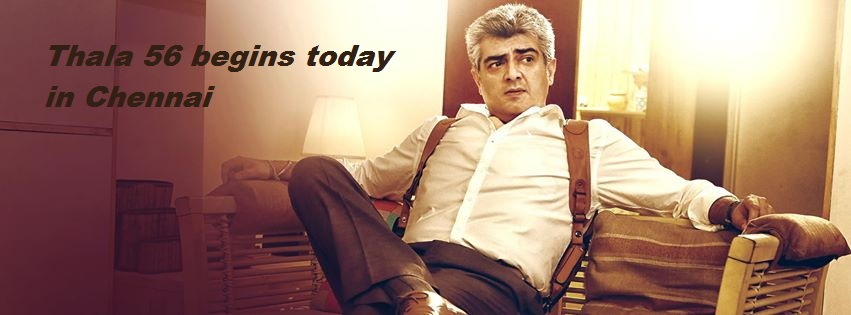 Official Shoot Ajith's Thala 56 Begins Today In Chennai