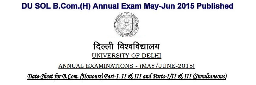DU SOL B.COM, B.A (Programme/Hons) Part-I, II, III Date Sheet May June 2015