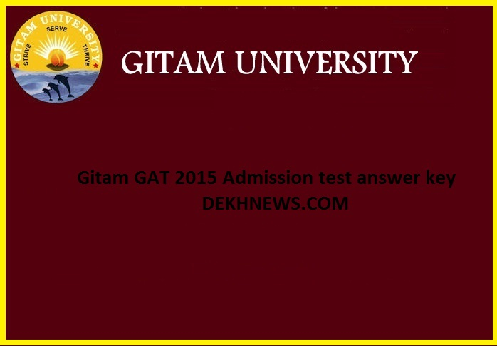Gitam GAT 2015 Admission test answer key