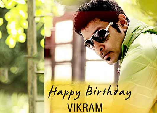 Hardworking Actor Wishing a Very Happy Birthday Chiyaan Vikram