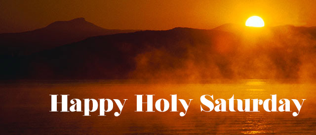 Happy holy saturday 2018 quotes wishes messages sms whatsapp status holy saturday fb covers m4hsunfo