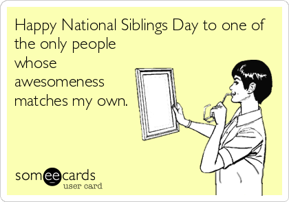National Siblings Day Quotes Sayings Images Whatsapp FB DP Status 2015