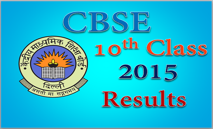 CBSE X 10th Class Board Exam Result 2015 Announce Date Time cbseresults.nic.in