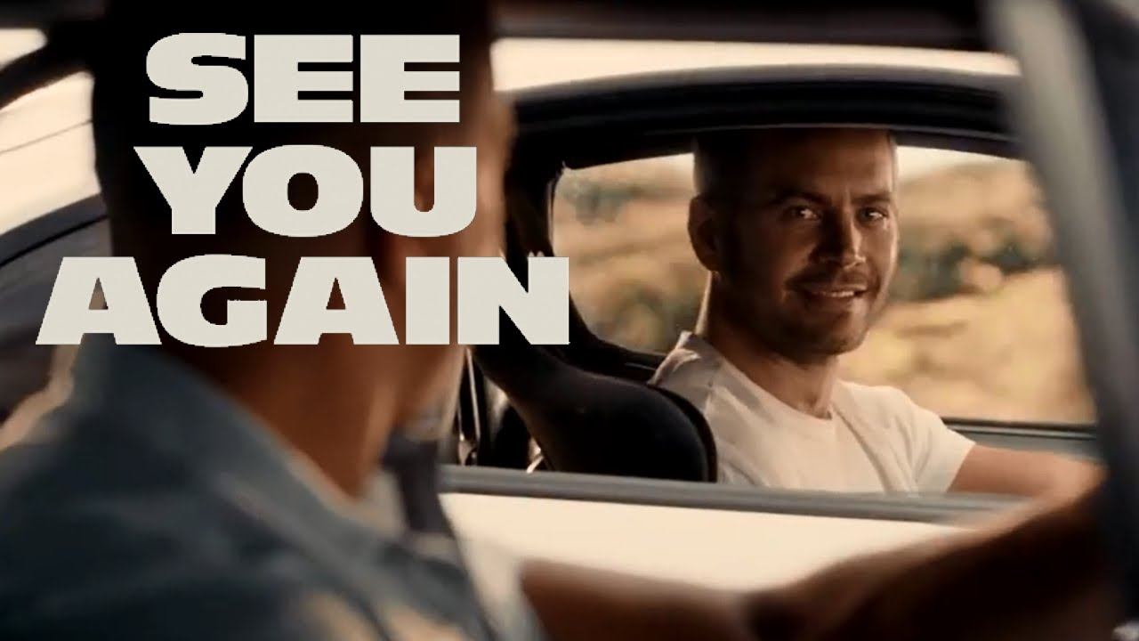 Fast and Furious 7 see you again