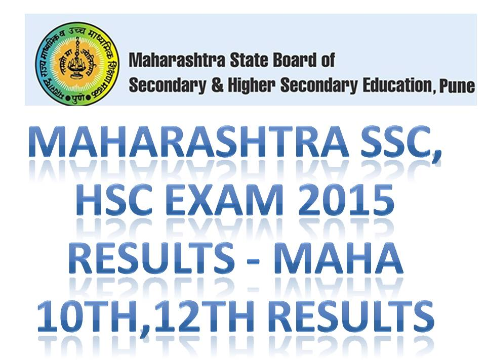 Maharashrta SSC HSC Examination Result 2015 Date Time