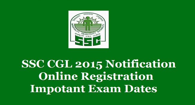 SSC CGL Recruitment 2015 Exam Date Apply Online ssconline.nic.in