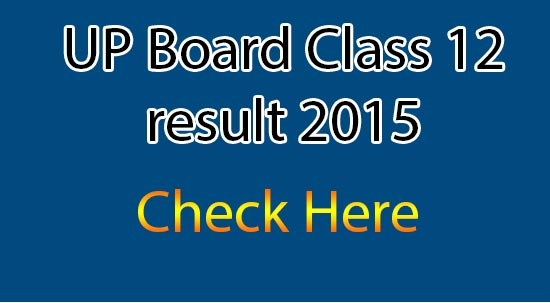 UP-Board-Class-12-result-2015-released-check-here