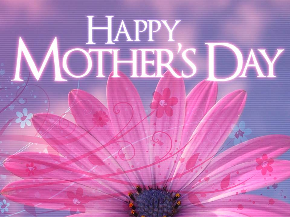 Happy Mother Day Images Wallpapers Pics Greetings Fb