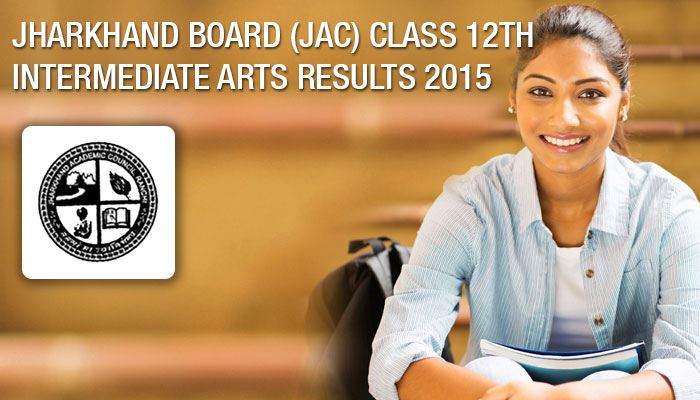 Jharkhand Board Intermediate Result 12th Arts exam result 2015 jharresults.nic.in