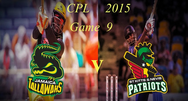 CPL T20 2015 JT Vs SNP Today 9th Match Live Score Streaming Team Squad Preview