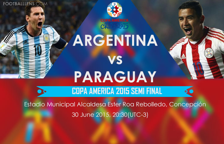 Copa America 2015 Argentina Vs Paraguay Semi Final Match Live Score Streaming Preview