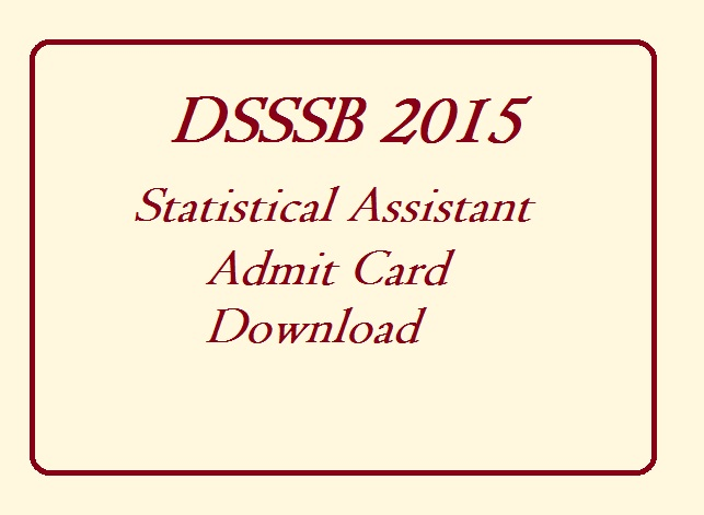DSSSB-2015-Statistical-Assistant-Admit-Card