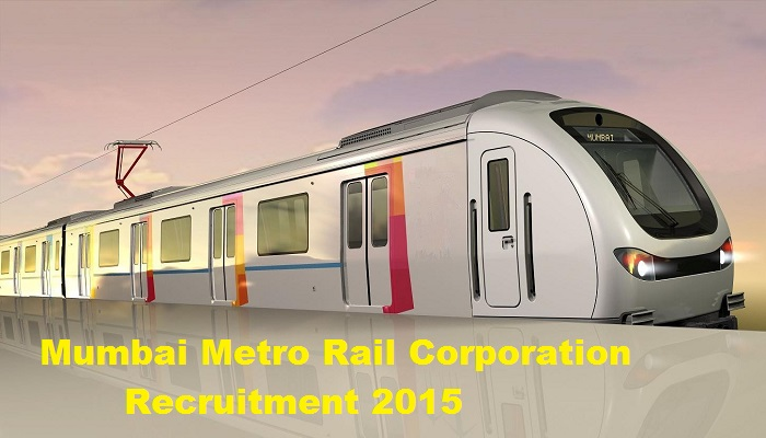 MMRDA Mumbai Metro Rail Recruitment Job Vacancies 2015 Apply Online mmrda.maharashtra.gov.in