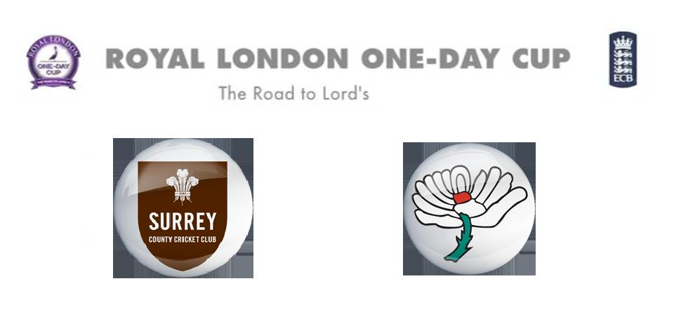 Watch 2015 Royal London One-Day Cup Surrey vs Yorkshire Match Live Score Team Squad Prediction