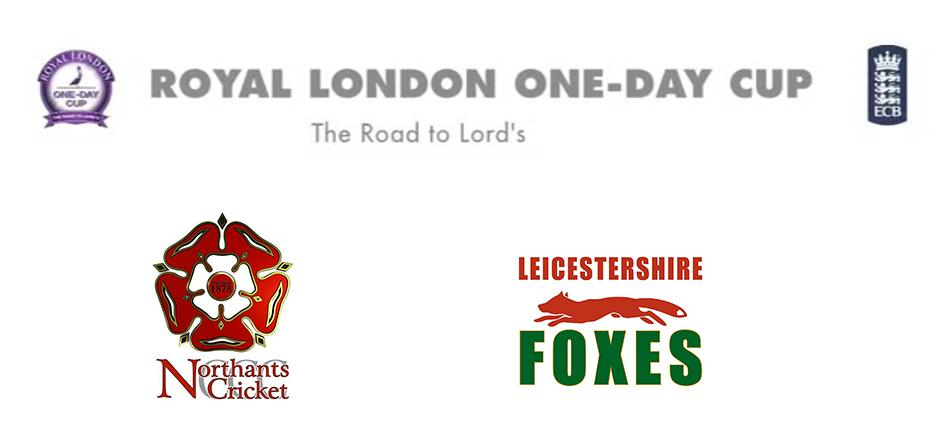 Watch 2015 Royal London One-Day Cup Northamptonshire vs Leicestershire Match Live Score Team Squad Prediction