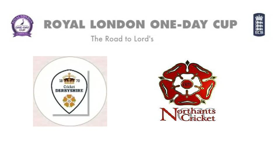 Derbyshire vs Northamptonshire Match Live Score Streaming Prediction Royal London One-Day Cup 2015