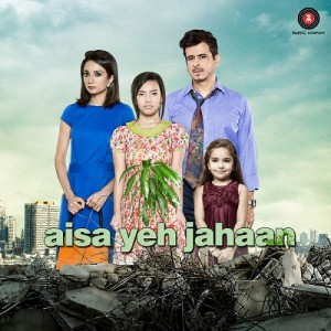 Aisa Yeh Jahan Movie Review Rating 1st Day Box Office Collection Hit Flop