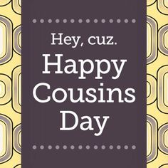 Happy Cousins Day Wishes SMS Messages Images Photos Whatsapp Status DP 2015