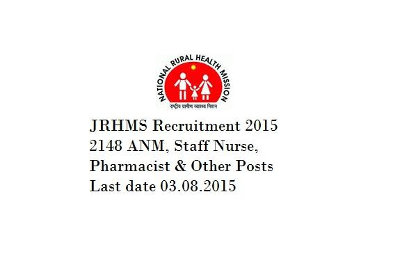 JRHMS Recruitment 2015 : 2148 Posts of ANM, staff nurse, pharmacist etc.