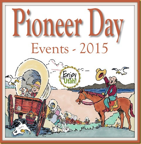 Pioneer Day events 2015