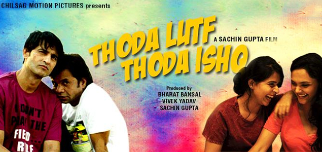 Thoda Lutf Thoda Ishq movie review