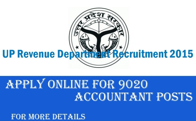 UP Revenue Department Recruitment For 9020 Accountant Posts How To Apply Online