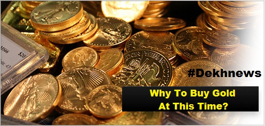 Why Its Right Time To Buy Gold At This Time | Current Gold Rate Price Today 2015