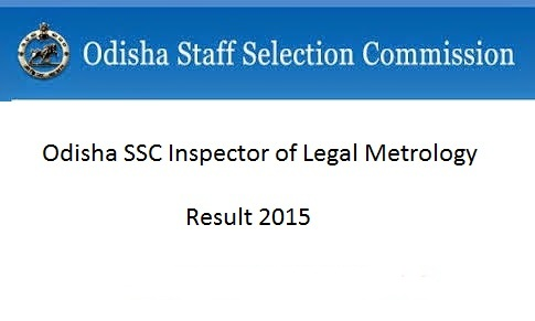 Odisha Inspector of Legal Metrology Result 2015 Soon At www.odishassc.in