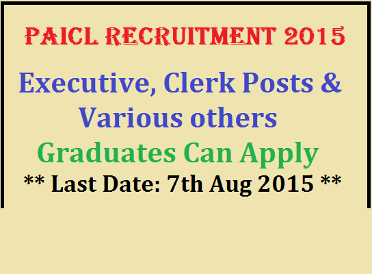 PAICL Recruitment 2015 For 245 Sub-Inspector,Executive,Clerk Posts