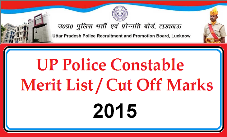 UP Police Constable Main Exam Result Merit List Cut Off 2015