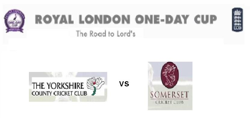Yorkshire vs Somerset Royal London Cup 2015 Match Live Score Streaming Teams Squad Toss Prediction