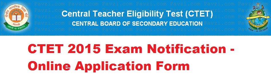 Apply Online For CTET 2015 Exam On www.ctet.nic.in