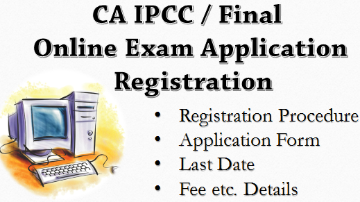 CA IPCC/FINAL Exam Form NOV 2015 Apply Online Application Procedure Last Date Fee Details