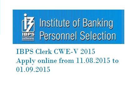 How to Apply Online For IBPS CWE Clerks-V Clerical Cadre Exam 2015 Steps Pattern Syllabus