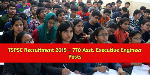 Telangana PSC 770 Assistant Executive Engineer Recruitment 2015 Apply Online at www.tspsc.gov.in.
