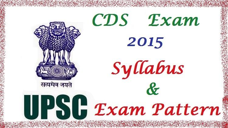 Check UPSC CDS II Exam Syllabus Pattern Exam Centres Exam Date