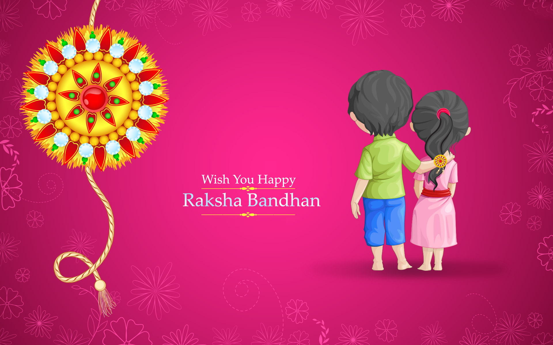 Wish! Happy Raksha Bandhan Wallpapers