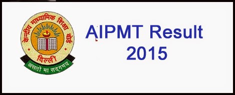 Check AIPMT RE-Exam Result 2015 Date Time cbseresults.nic.in