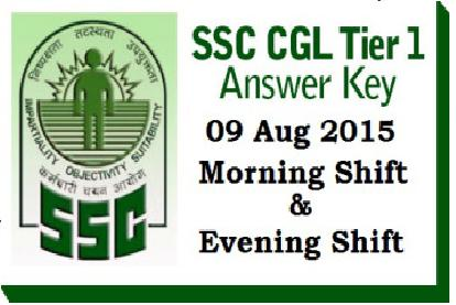 SSC CGL Tier I Exam 9 August 2015 Morning Evening Shift Expected Cutoff Merit List Answer Key
