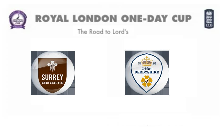Surrey vs Derbyshire Match Live Score Streaming Prediction Royal London One-Day Cup 2015
