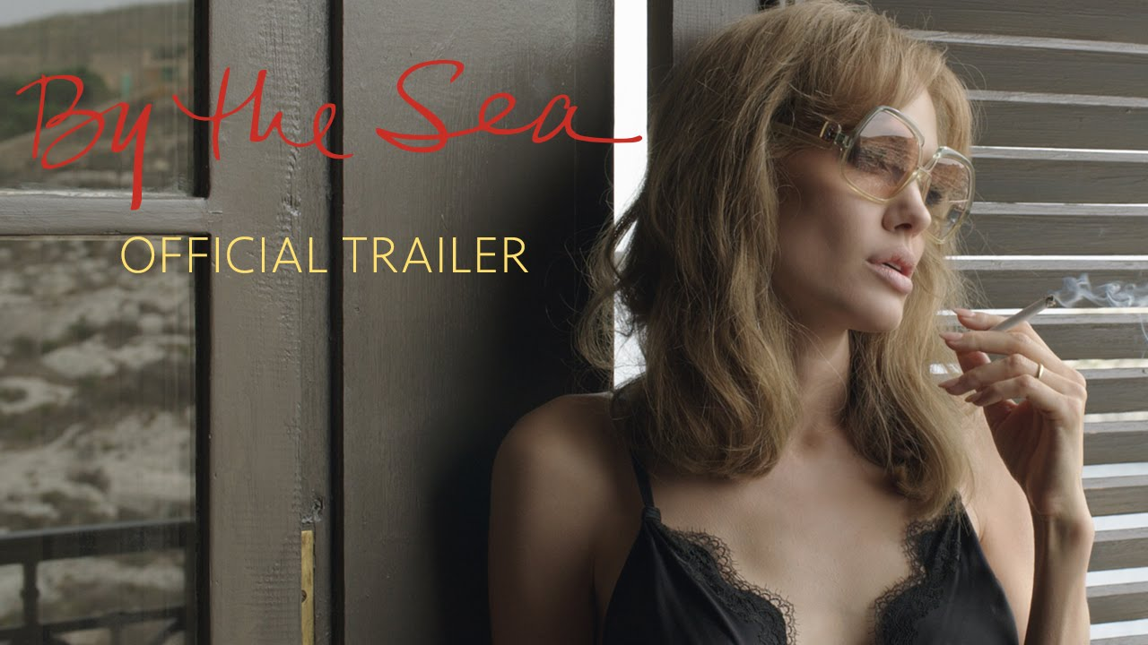 By the Sea Movie Official Trailer