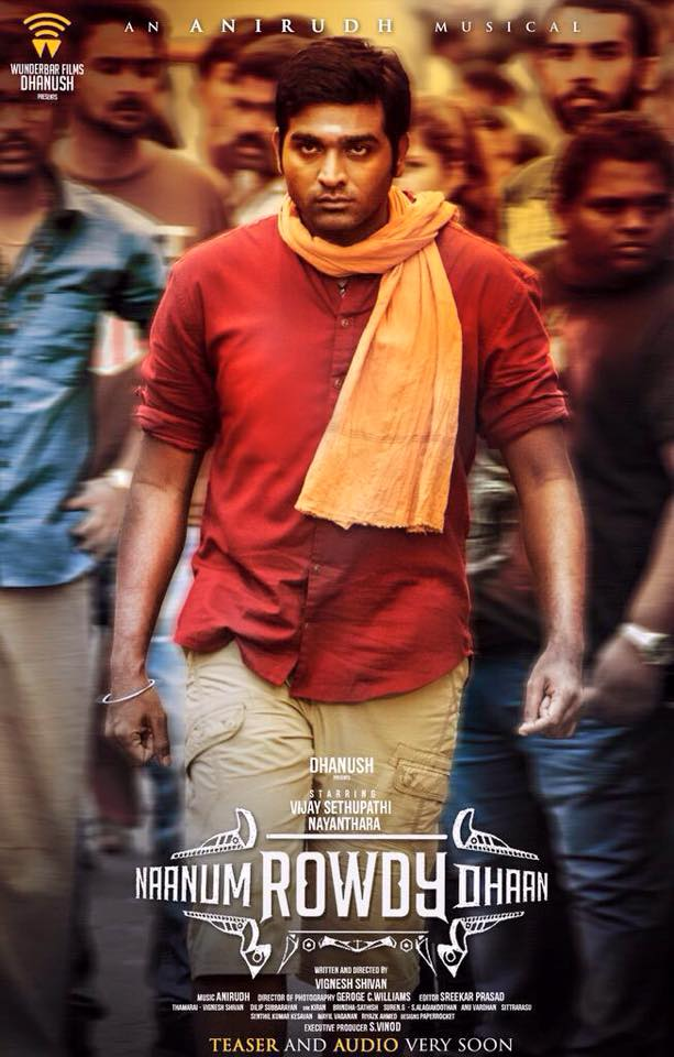 Tamil Naanum Rowdy Dhaan Movie First Look Released