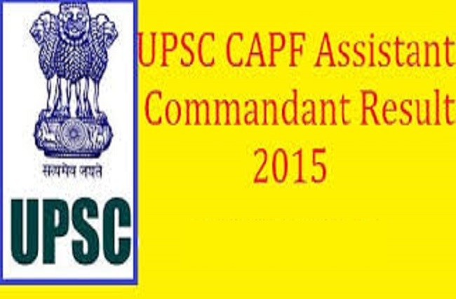 Check UPSC CAPF AC Results 2015 CPF Asst Commandant Cut off Marks