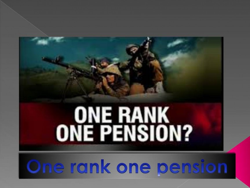 Govt. Passed OROP What Is One Rank One Pension Scheme Highlights Details