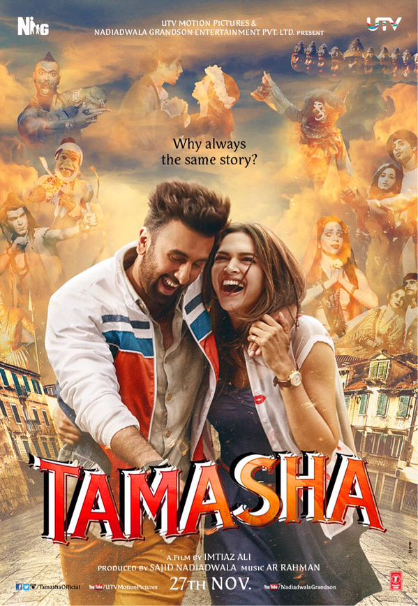 Romantic Comedy Tamasha Movie First Poster Released Star Casts Ranbir & Deepika
