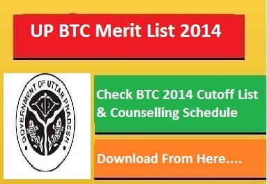 Check UP BTC Counselling Schedule Date 2015 Merit List Cut Off Marks 2014-15 at upbasiceduboard.gov.in