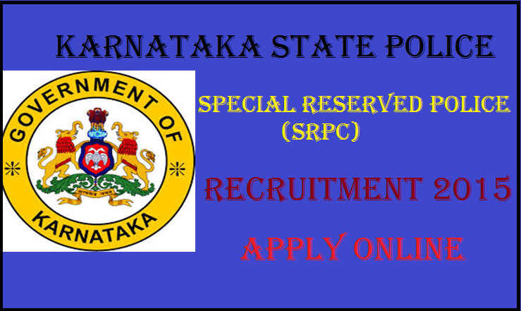 Apply Online For Karnataka State Police Recruitment 2015 for 822 Constable